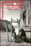 Navajoland: Family Settlement and Land Use - Peter M. Whiteley, Klara B. Kelley