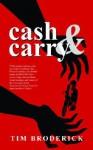 Cash & Carry: An Odd Jobs/David Diangelo Mystery - Tim Broderick