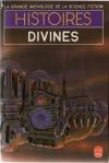 Histoires Divines - Gérard Klein