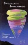 Spielzeug Und Sprachmagie In Der Europaischen Literatur: Eine Ethnologische Poetologie (German Edition) - Yōko Tawada