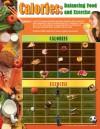 Calories Chart: Balancing Food and Exercicse - Mark Twain Media