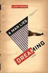 A Man Lies Dreaming - Lavie Tidhar