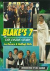 Blake's 7: The Inside Story - Joe Nazzaro, Sheelagh Wells, Neil Gaiman