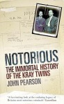 The Immortal Murderers: The Fall and Rise of the Kray Twins - John Pearson