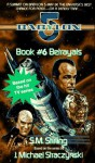 Betrayals - S.M. Stirling, J. Michael Straczynski
