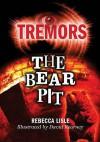 The Bear Pit - Rebecca Lisle
