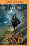 With Blood Upon the Sand - Sarah Coomes, Bradley P. Beaulieu