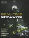 Real-Time Shadows - Elmar Eisemann, Ulf Assarsson, Michael Schwartz