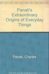 Panati's Extraordinary Origins of Everyday Things - Charles Panati
