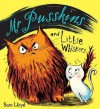 Mr Pusskins And Little Whiskers - Sam Lloyd