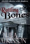 Rattling Bones - Thea Atkinson