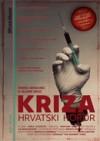 Kriza – hrvatski horror - Marko Mihalinec, Velimir Grgić, Karlo Stojčević, Kristijana Milić