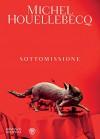 Sottomissione (Narratori stranieri) - Michel Houellebecq, V. Vega