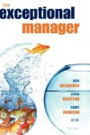 The Exceptional Manager: Making the Difference - Rick Delbridge, Gerry Johnson, Lynda Gratton