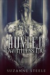 Hunted (Dauntless MC Book 1) - Suzanne Steele, Corey Amador, Mayhem Cover Creations