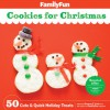 FamilyFun Cookies for Christmas: 50 Cute & Quick Holiday Treats - Deanna F Cook, Experts at FamilyFun Magazine
