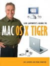 Leo Laporte's Guide to Mac OS X Tiger - Leo Laporte, Todd Stauffer