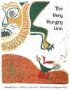 The Very Hungry Lion: A Folktale - Gita Wolf, Indrapramit Roy
