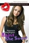 Haint She Sweet - Maureen Hardegree