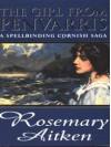 The Girl from Penvarris - Rosemary Aitken