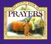 The Little Book Of Prayers - Caroline Walsh