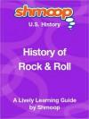 History of Rock & Roll: Shmoop US History Guide - Shmoop