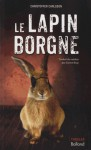 Le Lapin borgne - Christoffer Carlsson, Carine Bruy