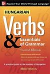 Hungarian Verbs & Essentials of Grammar 2E. (Verbs and Essentials of Grammar Series) (v. 2) - Miklos Torkenczy