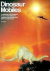 Dinosaur Mobiles - Anne Wild