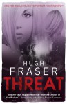 Threat - Hugh Fraser