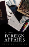 Foreign Affairs - Nick Wilkshire