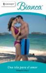 Una isla para el amor - Margaret Mayo
