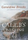 Caleb's Crossing - Geraldine Brooks, Jennifer Ehle