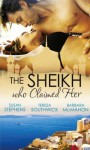 The Sheikh Who Claimed Her (Mills & Boon M&B) (Mills & Boon Special Releases) - Susan Stephens, Teresa Southwick, Barbara McMahon