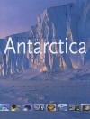 Antarctica: The Complete Story - David McGonigal, Lynn Woodworth, Edmund Hillary