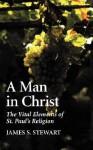 A Man in Christ - James S. Stewart