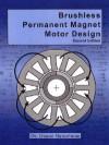 Brushless Permanent Magnet Motor Design - Duane C. Hanselman