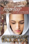 Hopeless: The Woman with the Issue of Blood - Golden Keyes Parsons