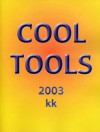 Cool Tools - Kevin Kelly