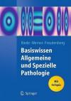 Basiswissen Allgemeine Und Spezielle Pathologie - Ursus-Nikolaus Riede, Martin Werner, Nikolaus Freudenberg, Sigurd von Boletzky