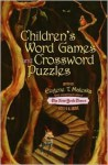 Children's Word Games and Crossword Puzzles: Ages 9 and Up (Other) - Eugene Maleska
