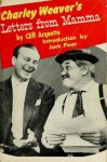 Charley Weaver's Letters from Mamma - Cliff Arquette, Jack Paar