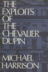 The Exploits of Chevalier Dupin - Michael Harrison