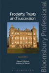 Property, Trusts and Succession: Second Edition - George Gretton, Andrew Steven