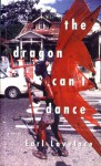 The Dragon Can't Dance - Earl Lovelace