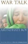 War Talk - Arundhati Roy