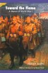 Toward the Flame: A Memoir of World War I - Hervey Allen, Steven Kirk Trout