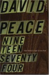 Nineteen Seventy-four: The Red Riding Quartet, Book One (Vintage Crime/Black Lizard) - David Peace