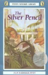 The Silver Pencil - Alice Dalgliesh