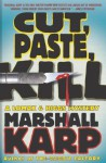 Cut, Paste, Kill - Marshall Karp